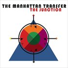 THE MANHATTAN TRANSFER The Junction album cover