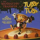 THE MANHATTAN TRANSFER The Manhattan Transfer Meets Tubby the Tuba album cover