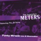 THE METERS Funky Miracle: Live at the Moonwalker, Volume 2 album cover