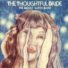 THE MIDDLE-EARTH BAND The Thoughtful Bride album cover