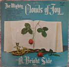 THE MIGHTY CLOUDS OF JOY A Bright Side album cover