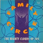 THE MIGHTY CLOUDS OF JOY Family Circle album cover