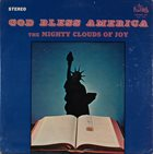 THE MIGHTY CLOUDS OF JOY God Bless America (aka There's No Friend Like Jesus) album cover
