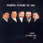 THE MIGHTY CLOUDS OF JOY I Want To Thank You album cover