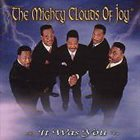 THE MIGHTY CLOUDS OF JOY It Was You album cover