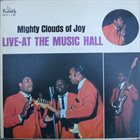 THE MIGHTY CLOUDS OF JOY Live-At The Music Hall album cover