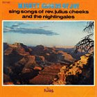 THE MIGHTY CLOUDS OF JOY Sing Songs Of Rev. Julius Cheeks And The Nightingales album cover