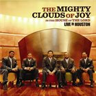 THE MIGHTY CLOUDS OF JOY The House Of The Lord : Live In Houston album cover
