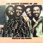 THE MIGHTY CLOUDS OF JOY Truth Is The Power album cover