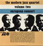 THE MODERN JAZZ QUARTET European Concert Vol. 2 album cover