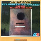 THE MODERN JAZZ QUARTET Jazz Dialogue album cover