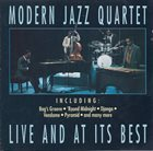 THE MODERN JAZZ QUARTET Live And At Its Best album cover