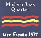 THE MODERN JAZZ QUARTET Live España 1971 album cover