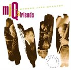 THE MODERN JAZZ QUARTET MJQ & Friends: A 40th Anniversary Celebration album cover