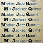 THE MODERN JAZZ QUARTET Modern Jazz Quartet / Milt Jackson Quintet : M J Q album cover