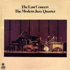 THE MODERN JAZZ QUARTET The Last Concert album cover