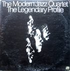 THE MODERN JAZZ QUARTET The Legendary Profile album cover