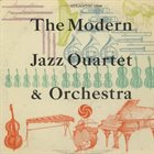 THE MODERN JAZZ QUARTET The Modern Jazz Quartet & Orchestra album cover