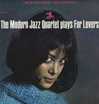 THE MODERN JAZZ QUARTET The Modern Jazz Quartet Plays for Lovers album cover