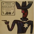 THE MODERN JAZZ QUARTET The Sheriff album cover