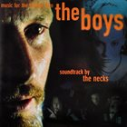 THE NECKS The Boys (Music for the Feature Film) album cover