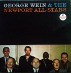THE NEWPORT JAZZ FESTIVAL ALL-STARS / GEORGE WEIN & THE NEWPORT ALL-STARS George Wein & The Newport All-Stars album cover