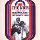 THE NICE — Live At The Fillmore East December 1969 album cover