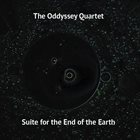 THE ODDYSSEY QUARTET Suite for the End of the Earth album cover
