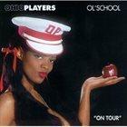 OHIO PLAYERS Ol' School (aka On Tour) album cover
