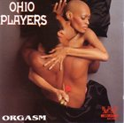 OHIO PLAYERS Orgasm: The Very Best of the Westbound Years album cover