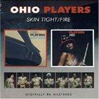 OHIO PLAYERS Skin Tight / Fire album cover