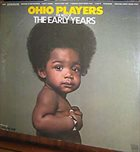 OHIO PLAYERS The Best Of The Early Years Volume One album cover