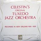 THE ORIGINAL TUXEDO JAZZ ORCHESTRA Celestin's Original Tuxedo Jazz Orchestra album cover