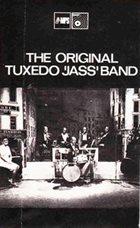 THE ORIGINAL TUXEDO JAZZ ORCHESTRA The Original Tuxedo 'Jass' Band (aka The World's Oldest Jazz Orchestra Founded In 1896) album cover