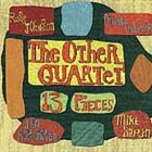 THE OTHER QUARTET 13 Pieces album cover