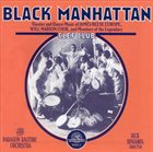 THE PARAGON RAGTIME ORCHESTRA Black Manhattan: Theater and Dance Music of James album cover
