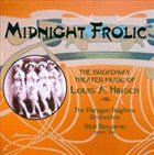 THE PARAGON RAGTIME ORCHESTRA Midnight Frolic: The Broadway Theater Music of Louis A. Hirsch album cover