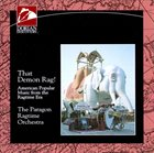 THE PARAGON RAGTIME ORCHESTRA That Demon Rag album cover