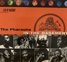 THE PHARAOHS In The Basement album cover