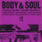 THE PRESTIGE ALL STARS Donald Byrd · Kenny Burrell · Frank Foster · Hank Mobley · Mal Waldron · Curtis Fuller · Paul Quinichette · Hank Jones : Body & Soul album cover