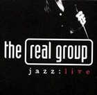 THE REAL GROUP jazz:live album cover