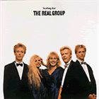 THE REAL GROUP Nothing But the Real Group album cover