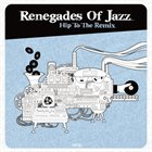 THE RENEGADES OF JAZZ Hip To The Remix album cover
