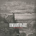 THE RENEGADES OF JAZZ Paradise Regain'd album cover