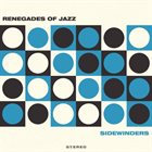 THE RENEGADES OF JAZZ Sidewinders album cover