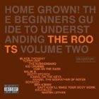 THE ROOTS Home Grown! The Beginner's Guide to Understanding The Roots, Volume 2 album cover