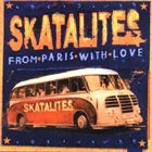 THE SKATALITES From Paris With Love album cover