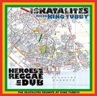 THE SKATALITES Heroes Of Reggae In Dub Album Cover
