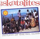 THE SKATALITES Return Of The Big Guns album cover