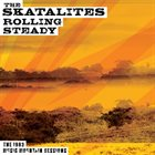 THE SKATALITES Rolling Steady The 1983 Music Mountain Sessions album cover